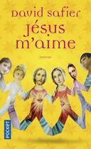Couverture du livre « Jésus m'aime » de David Safier aux éditions Pocket