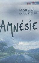 Couverture du livre « Amnésie ; le triangle du mal » de Margot Dalton et Gwen Hunter aux éditions Harlequin