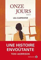 Couverture du livre « Onze jours » de Lea Carpenter aux éditions Gallmeister