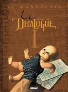 Couverture du livre « Le décalogue t.1 ; le manuscrit » de Joseph Behe et Giroud aux éditions Glenat