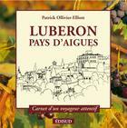 Couverture du livre « Luberon, pays d'Aigues » de Ollivier-Elliott P aux éditions Edisud
