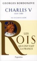 Couverture du livre « Charles V » de Georges Bordonove aux éditions Pygmalion