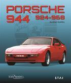 Couverture du livre « Porsche 944-924-968 » de Aurelien Gueldry aux éditions Etai