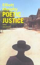 Couverture du livre « Poetic justice » de Murphy-E aux éditions Hachette Litteratures