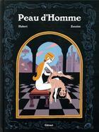 Couverture du livre « Peau d'homme » de Hubert et Zanzim aux éditions Glenat