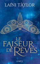 Couverture du livre « Le faiseur de rêves » de Laini Taylor aux éditions Lumen