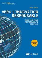 Couverture du livre « Innovations responsables ; stratégies et responsabilité sociétale » de M Ingham aux éditions De Boeck