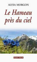 Couverture du livre « Le hameau près du ciel » de Alysa Morgon aux éditions Lucien Souny