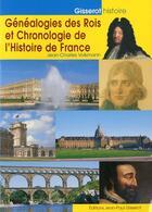 Couverture du livre « Généalogies des rois et chronologie de l'histoire de France » de Jean-Charles Volkmann aux éditions Gisserot