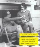 Couverture du livre « 5, rue Saint-Benoît, 3e étage gauche ; Marguerite Duras » de Jean-Marc Turine aux éditions Metropolis