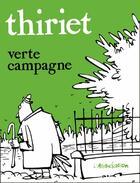 Couverture du livre « Verte campagne » de Jean-Michel Thiriet aux éditions L'association
