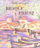 Couverture du livre « Braque Friesz » de Maithe Valles-Bled aux éditions Mazzotta