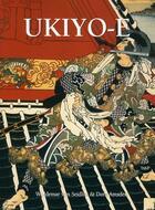 Couverture du livre « Ukiyo-e » de Woldemar Von Seidlitz et Friedrich H. Spiegelbert aux éditions Parkstone International