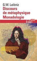 Couverture du livre « Discours de metaphysique/monadologie et autres textes » de Leibniz G W. aux éditions Gallimard