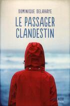 Couverture du livre « Le passager clandestin » de Dominique Delahaye aux éditions Syros
