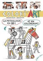 Couverture du livre « Coliri'art ; la mythologie en BD et en coloriage ! » de Fred Sochard et Bernard Villot aux éditions Elan Vert