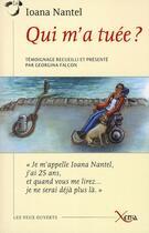 Couverture du livre « Qui m'a tuée ? » de Ioana Nantel aux éditions Xenia