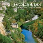 Couverture du livre « Les gorges du Tarn et le pays des Grands Causses » de Jean-Paul Azam aux éditions Grand Sud