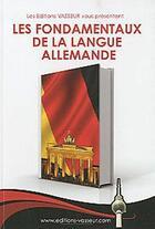 Couverture du livre « Les fondamentaux de la langue allemande » de Vasseur aux éditions Jean-pierre Vasseur