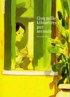 Couverture du livre « Cinq mille kilomètres par seconde » de Manuele Fior aux éditions Atrabile