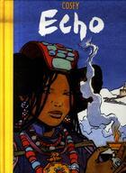 Couverture du livre « Echo » de Cosey aux éditions Daniel Maghen