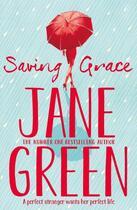 Couverture du livre « Saving Grace » de Jane Green aux éditions Pan Macmillan