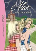 Couverture du livre « Alice T.3 ; Alice et le chandelier » de Caroline Quine aux éditions Hachette Jeunesse