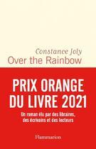 Couverture du livre « Over the rainbow » de Constance Joly aux éditions Flammarion