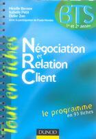 Couverture du livre « NEGOCIATION ET RELATION CLIENT » de Isabelle Petit et Mireille Bernex et Didier Zen aux éditions Dunod
