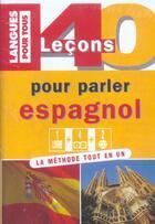 Couverture du livre « Coffret 40 Lecons Pour Parler Espagnol » de Jean Chapron aux éditions Pocket