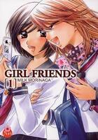 Couverture du livre « Girl friends t.1 » de Milk Morinaga aux éditions Taifu Comics