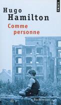 Couverture du livre « Comme personne » de Hugo Hamilton aux éditions Points