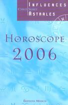 Couverture du livre « Horoscope 2006 » de Chris Semet aux éditions Medicis Entrelacs