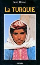 Couverture du livre « Turquie » de Jane Herve aux éditions Karthala