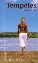 Couverture du livre « Tempête » de Martial Serlin aux éditions Jeanne D'arc