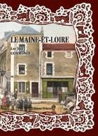 Couverture du livre « Le Maine et Loire ; les 363 communes » de Collectif aux éditions Delattre