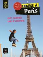 Couverture du livre « 24 heures ; à paris ; FLE ; A1 » de Collectif aux éditions La Maison Des Langues
