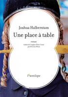 Couverture du livre « Une place à table » de Joshua Halberstam aux éditions L'antilope