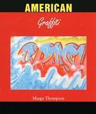 Couverture du livre « American graffiti » de Margo Thompson aux éditions Parkstone International
