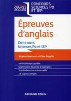 Couverture du livre « Les épreuves d'anglais ; concours Sciences Po et IEP (2e édition) » de Elise Trogrlic et Virginie Marcucci aux éditions Armand Colin