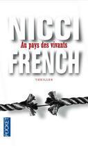 Couverture du livre « Au pays des vivants » de Nicci French aux éditions Pocket