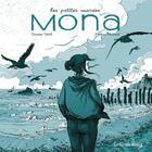 Couverture du livre « Les petites marées ; mona » de Severine Vidal et Mathieu Bertrand aux éditions Les Enfants Rouges