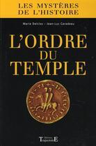 Couverture du livre « L'ordre du temple » de Delclos M. & Caradea aux éditions Trajectoire