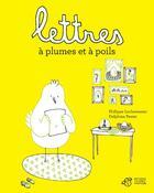 Couverture du livre « Lettres à plumes et à poils » de Philippe Lechermeier et Delphine Perret aux éditions Thierry Magnier