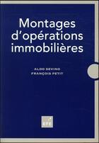 Couverture du livre « Montages d'opérations immobilières » de Francois Petit et Aldo Sevino aux éditions Efe