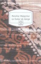 Couverture du livre « La fureur du gange n299 » de Malgonkar M aux éditions Motifs