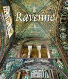 Couverture du livre « Ravenne » de Anne Stierlin et Adrien Bucher et Henri Stierlin aux éditions Actes Sud