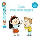 Couverture du livre « Les mensonges » de Magali Clavelet et Delphine Huguet aux éditions Milan