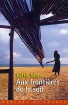 Couverture du livre « Aux frontières de la soif » de Kettly Mars aux éditions Mercure De France