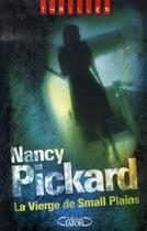 Couverture du livre « La vierge de small plains » de Nancy Pickard aux éditions Michel Lafon